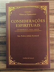 Considerações Espirituais - Sacerdócio e Vida Cristã (7246)