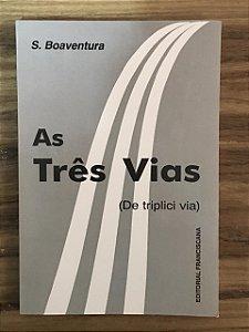 As Três Vias (De triplici via) São Boaventura (7334)
