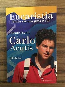 Eucaristia Minha estrada para o Céu - Biografia de Carlo Acutis (8210)