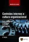 Controles Internos e Cultura Organizacional - 2ª Ed. 2014