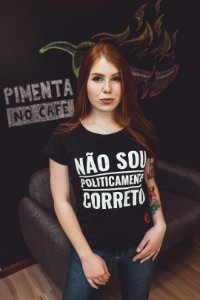 Não Sou Politicamente Correto - Feminina