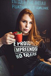 É Proibido Empreender no Brasil - Feminina