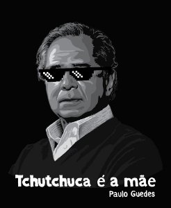 Paulo Guedes - Tchutchuca é a mãe - Masculina