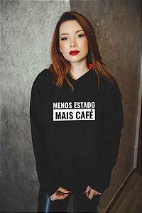 Moletom - Menos Estado Mais Café - Preto - Unissex