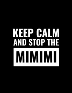 Moletom Keep Calm And Stop The Mimimi - Preto - Unissex