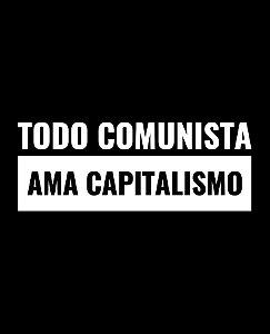 Todo comunista ama capitalismo - Feminina