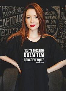"""Eu te mostro quem tem coragem"" Augusto Nunes - Feminina"