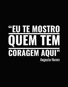 """""""Eu te mostro quem tem coragem"""" Augusto Nunes - Masculina"""