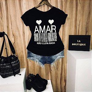 T-shirt Amar Não Custa Nada
