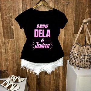 T-shirt O Nome Dela é Jenifer
