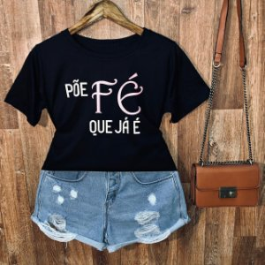 Camiseta Põe Fé