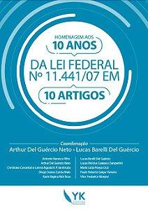 Homenagem aos 10 Anos da Lei Federal nº 11.441/07 em 10 Artigos