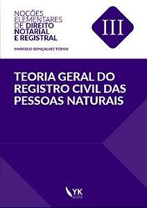 Teoria Geral do Registro Civil das Pessoas Naturais