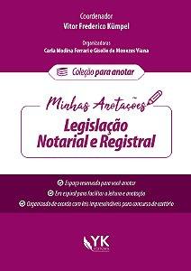 Minhas Anotações - Legislação Notarial e Registral