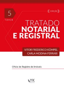 Tratado Notarial e Registral Vol. 5