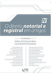 O Direito Notarial e Registral em Artigos Vol. 4