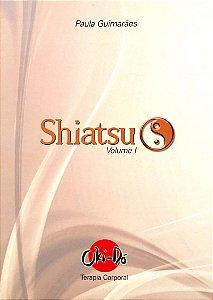 Livro + DVD de Shiatsu Volume I
