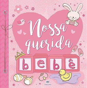 Livro NOSSA QUERIDA BEBÊ Recordações do Bebê - Ciranda Cultural