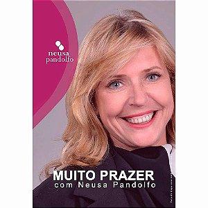 Livro Muito Prazer com Neusa Pandolfo