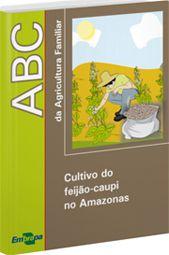 Cultivo do feijão-caupi no Amazonas