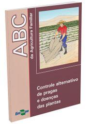 Controle alternativo de pragas e doenças das plantas
