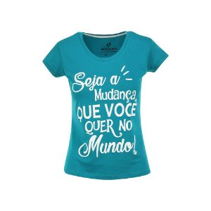 Camiseta Feminina Seja a Mudança Turquesa