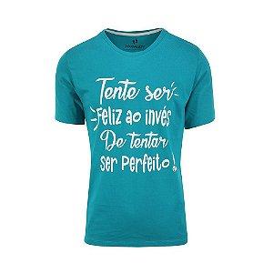 Camiseta Masculina Tente Ser Feliz Turquesa