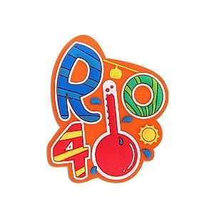 Imã de geladeira Rio 40 graus - Rio de Janeiro