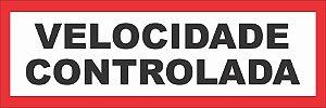 VELOCIDADE CONTROLADA REFLETIVO ANGLO AMERICAN