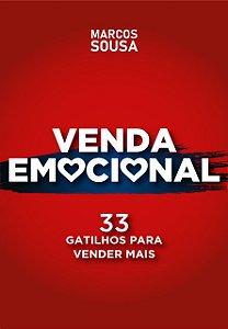 VENDA EMOCIONAL - 33 Gatilhos para Vender Mais [ LIVRO DIGITAL ]