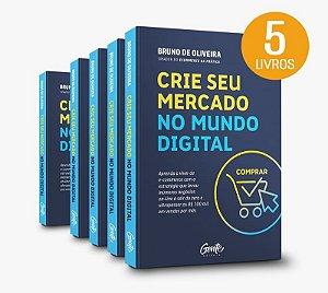 (Kit com 5 Livros) Crie seu Mercado no Mundo Digita