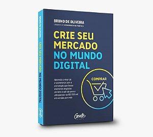 Livro Crie seu Mercado no Mundo Digital (Especial Tiny)