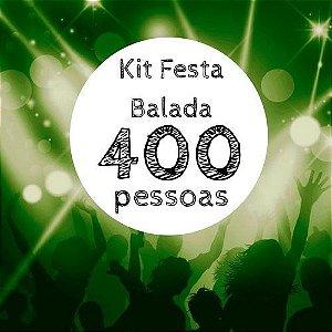 Kit festa Balada - 400 convidados