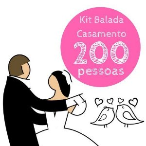 Kit festa Balada Casamento - 200 convidados