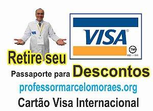 0 - Passaporte para Descontos  professormarcelomoraes.org + Grátis Cartão de Crédito Visa internacional