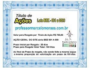 Cota para Título de Ações do Geral do Site  professormarcelomoraes.com.br lote Lote BBZ - 001 a 099