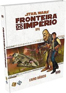 Star Wars RPG: Fronteira do Império - Livro Básico - Em Português!