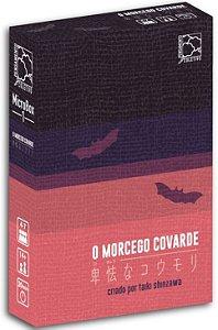 O Morcego Covarde - Em Português!