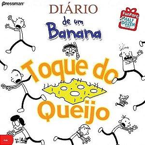 Diário de Um Banana: Toque do Queijo