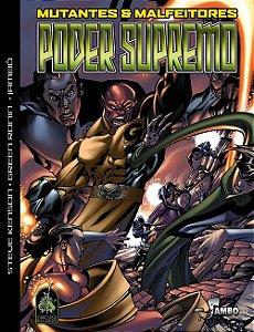 Mutantes & Malfeitores -  Poder Supremo