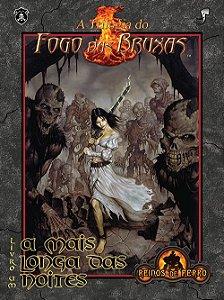 A Trilogia do Fogo das Bruxas - A Mais Longa das Noites – 2ª edição