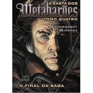 A Casta dos Metabarões - Tomo quatro - O Final da Saga