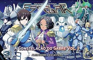 Brigada Ligeira Estelar – A Constelação do Sabre Vol. 1