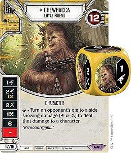 Chewbacca - Loyal Friend - Chewbacca - Amigo Leal