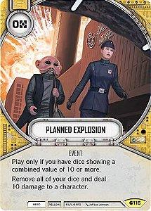 Explosão Planejada - Planned Explosion