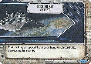 Cais de Atracagem Finalizer - Docking Bay Finalizer