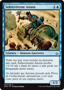 HOU 033 - Sobrevivente Astuta (Cunning Survivor)