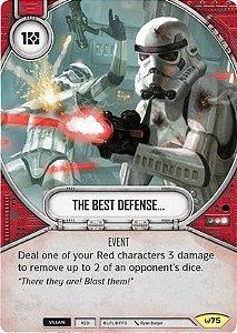 A melhor defesa... -  The Best Defense...