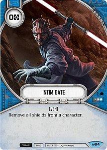 Intimidar - Intimidate