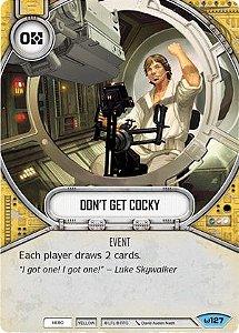 Não fique Convencido - Don't Get Cocky